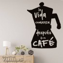 Vinilos de Frases - La vida con cafe