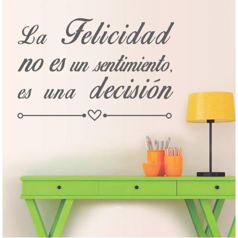 Vinilos de Frases - La felicidad es una decisión