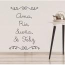 Vinilos de Frases - Ama, Rie, Sueña, se feliz