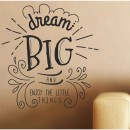 Vinilos de Frases - Dream big and enjoy the little things