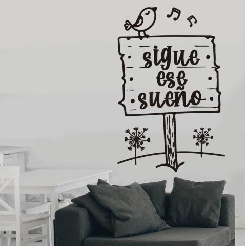 Vinilos de Frases - Sigue ese sueño