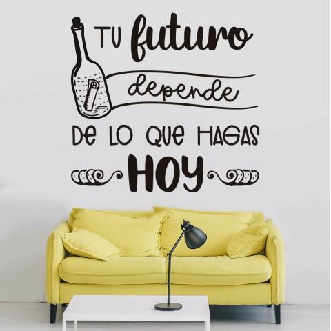 Vinilos de Frases - Tu futuro