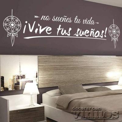Vinilos de Frases - Vive tus sueños